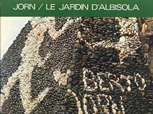 Jorn. Le jardin d'Albisola: JORN, ASGER; DEBORD,