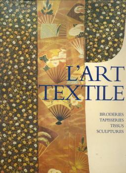 L'Art textile: THOMAS, MICHEL; MAINGUY,