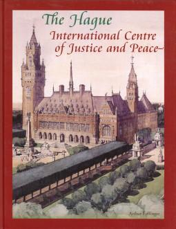 The Hague international centre of justice and peace