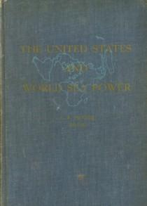 The United States and world power: POTTER, E.B. (EDITOR)
