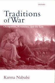 Traditions of war. Occupation, resistance and the law