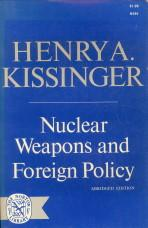 Nuclear weapons and foreign policy. Abridged edition