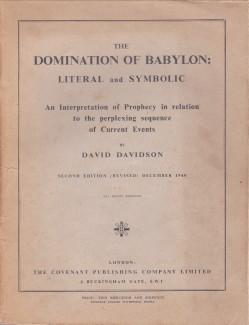 The domination of Babylon: literal and symbolic. An interpretation of prophesy in relation to the...