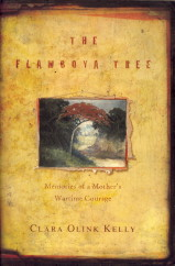 The Flamboya Tree. Memories of a mother's wartime courage