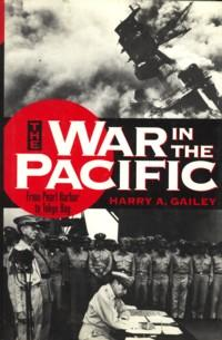 The war in the Pacific. From Pearl harbour to Tokyo Bay