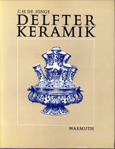 Delfter Keramik: JONGE, C.H. DE