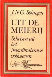 Uit de Meierij. Schetsen uit het Noordbrabantse volksleven: S�HNGEN, J.N.G