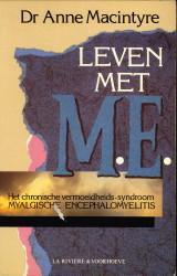 Leven met M.E: MACINTYRE, DR. ANNE