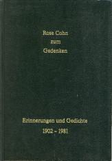 Rose Cohn zum Gedenken. Erinnerungen und Gedichte