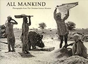 All mankind: CONVERSE, GORDON N / MATHENY, R. NORMAN / MAIN, PETER / FALKENBERG, BARTH (PHOTOGRAPHS...