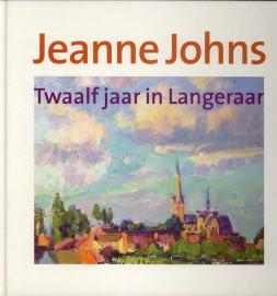 Jeanne Johns. Twaalf jaar in Langeraar: WITH, THEO DE