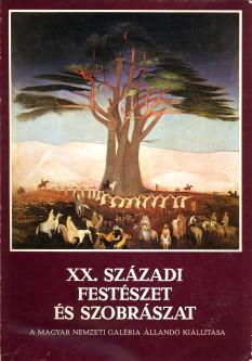 XX. Századi Festészet és szbrászat. A Magyar: CSORBA, GÉZA