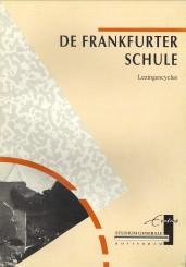 De Frankfurter Schule. Weergave van de gelijknamige lezingencyclus, georganiseerd door Studium ...