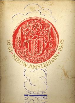 Nieuw Amsterdam 1626 - 1938