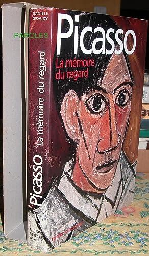 Picasso - La mémoire du regard.: GIRAUDY (Danièle)