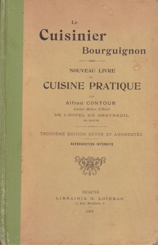 Le Cuisinier Bourguignon Nouveau Livre De