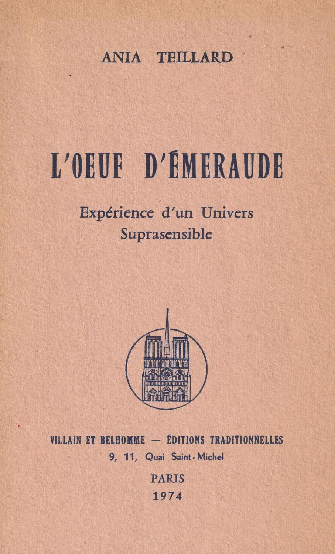 loeuf demeraude experience dun univers suprasensible