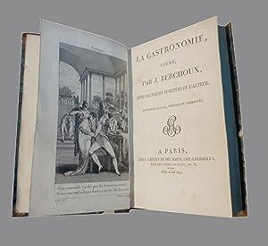 Poëme, Par J. Berchoux Suivi Des Poésies Fugitives De L'auteur. Quatrième &...