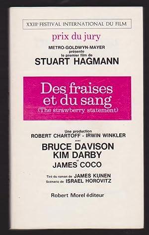 Des Fraises et Du Sang ( the Strawberry Statement ): Kunen James