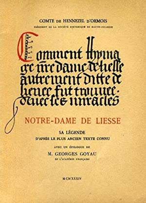 Notre-Dame de Liesse, sa légende d'après le plus ancien texte connu. Avec un &...