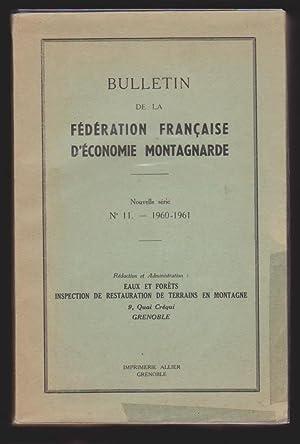 Bulletin de la Fédération Française d'Economie Montagnarde. Nouvelle s&...