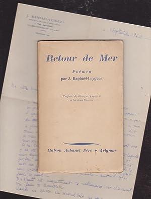 Retour De Mer - Avec Une Grande Lettre Manuscrite Signée: Jacques Raphaël Leygues