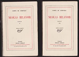 Nicolas Belavoir. Tome 1 & 2. Edition Originale Numérotée: Comte De Gobineau