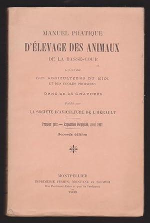 Manuel Pratique D'élevage Des Animaux De La Basse Cour à L'usage Des ...