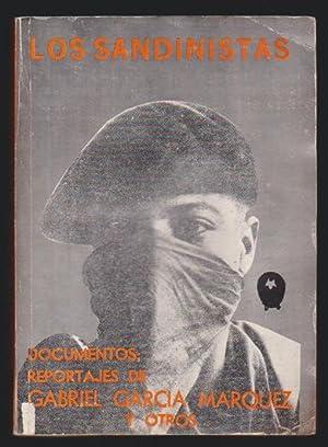 Los sandinistas. Documentos : Reportajes de Gabriel: García Márquez, Gabriel