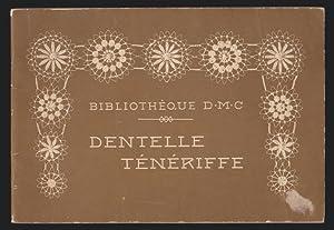 La Dentelle Ténériffe: Bibliothèque D.M.C.
