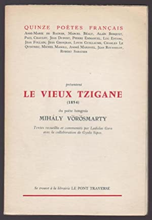 Le Vieux Tzigane: Mihaly V�r�smarty
