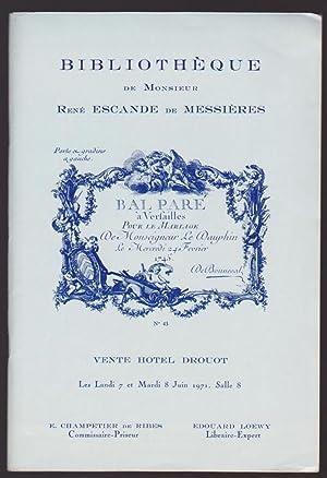 Vente 7/8 juin 1971: bibliothèque de Monsieur René Escande de Messières, ...
