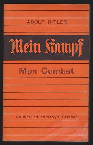Mein Kampf - Mon Combat: Adolf Hitler