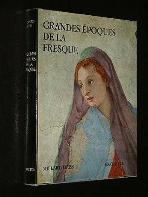 Grandes Epoques De La Fresque: Millard Meiss