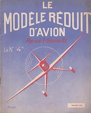 Le Modèle Réduit D'avion - Revue Mensuelle N°4 Février 1938: ...