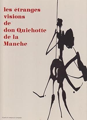Les Etranges Visions De Don Quichotte De La Manche. Illustrations De Maurice Grimaud: D'Après Le ...