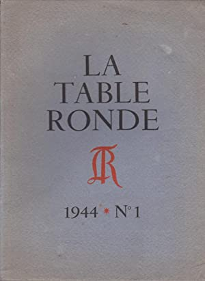 La Table Ronde - 1944 - N°1: Giraudoux ( Jean ) Jacob ( Max ) Valéry ( Paul ) Cocteau ( Jean ) ...