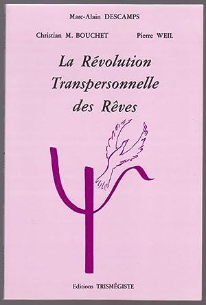 La Révolution Transpersonnelle des Rêves: Marc-Alain Descamps, Christian