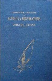 Construction & Manoeuvre Des Bateaux et Embarcations: Jules Vence