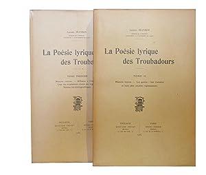 Alfred JEANROY, La Poésie lyrique des Troubadours ...