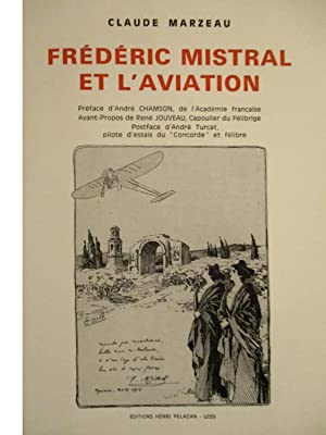 Frédéric Mistral et L'aviation