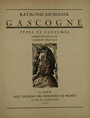 Gascogne - Types et Coutumes. Dessins Originaux: Escholier Raymond