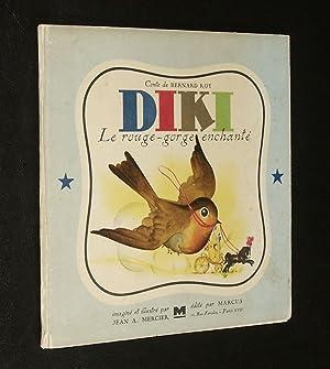 Diki Le Rouge-Gorge Enchanté.: Roy - Mercier