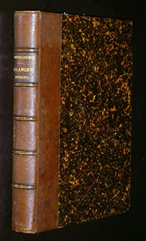 Mélanges Inédits De Montesquieu Publiés Par Le: Montesquieu