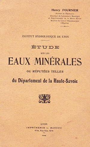 Etudes Sur Les Eaux Minérales Ou Réputées Telles Du Département De La ...