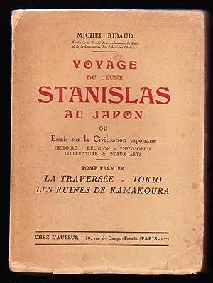 Voyage du jeune Stanislas au Japon, ou Essais sur la civilisation japonaise. Histoire, litté...