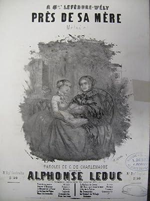 LEDUC Alphonse Auprès de sa mère chant: LEDUC Alphonse Auprès