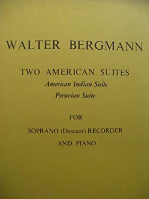 BERGMANN Walter Two American Suites Recorder Piano Flûte à bec 1973