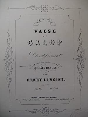 LEMOINE Henry Valse et Galop Piano 4 mains XIXe