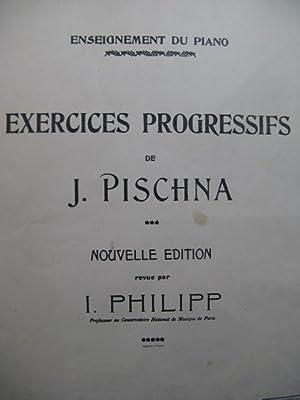 PISCHNA Johann 60 Exercices Progressifs Piano 1932: PISCHNA Johann 60